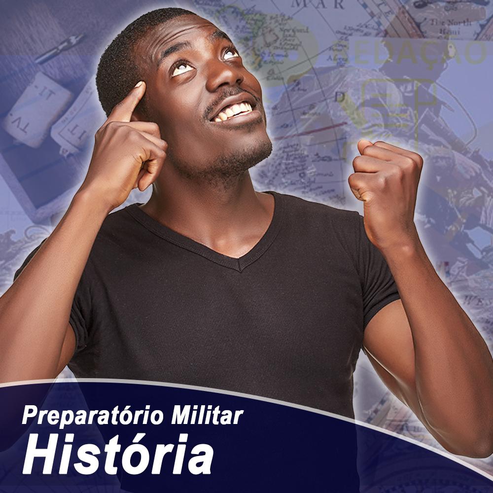 História – Preparatório Militar