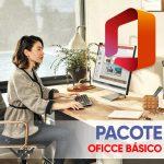 PACOTE OFICCE BÁSICO SEM LOGO (1)